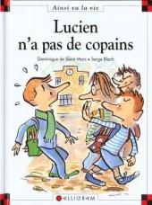 Ainsi va la vie (Bloch) -51- Lucien n'a pas de copains