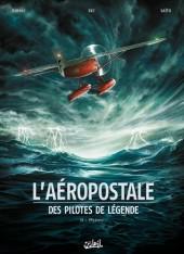 L'aéropostale - Des pilotes de légende -2- Mermoz