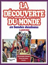 La découverte du monde en bandes dessinées -INT02- Christophe Colomb - Cortès