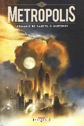 Metropolis (Lehman/De Caneva) -1- Tome 1