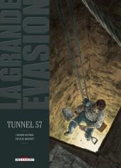 La grande évasion -6- Tunnel 57