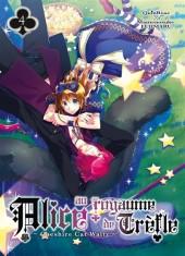 Alice au royaume de Trèfle - Cheshire Cat Waltz -4- Tome 4
