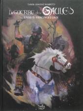 La guerre des Gaules -2- Livre II - Vercingétorix