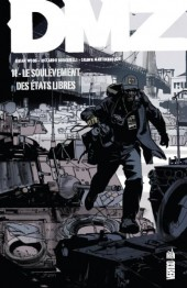 DMZ (Urban Comics) -11- Le soulèvement des Etats libres