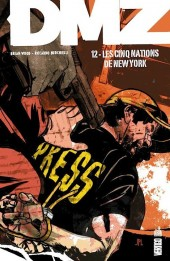 DMZ (Urban Comics) -12- Les cinq nations de New York