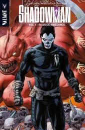 Shadowman -1- Rites de naissance