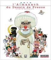 L'almanach du Dessin de Presse et de la Caricature -2013- L'Almanach 2013 du Dessin de Presse