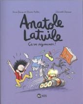 Anatole Latuile -7- Ça va dégominer !