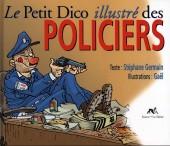 Illustré (Le petit ) (La Sirène / Soleil Productions / Elcy) - Le Petit Dico illustré des policiers