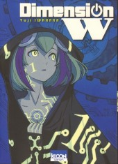 Dimension W - Tome 1
