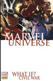 Marvel Universe (Marvel France 3e série) -3- What if? Civil war
