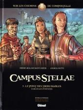Campus Stellae, sur les chemins de Compostelle -3- Le Pont des trois diables - D'Arles aux Pyrénées