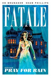 Fatale (2012) -INT4- Pray for Rain