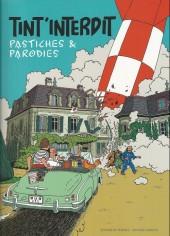 Tintin - Pastiches, parodies & pirates - Tint'interdit