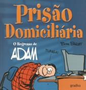 Adam (en portugais) -7- Prisão Domiciliária
