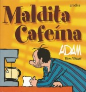 Adam (en portugais) -8- Maldita Cafeína