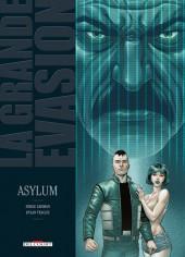 La grande évasion -7- Asylum