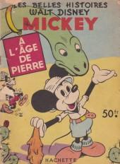 Les belles histoires Walt Disney (1re Série) -28- Mickey à l'âge de pierre