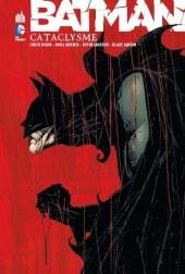 Batman : Cataclysme (Urban) - Batman : Cataclysme