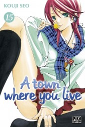 A town where you live -15- Tome 15