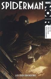 100% Marvel Noir - Spiderman: Los ojos sin rostro
