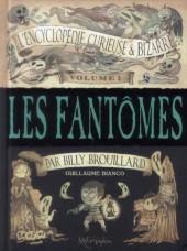 L'encyclopédie curieuse et bizarre par Billy Brouillard -1- Les fantômes