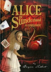Alice in Sunderland (2007) - Alice in Sunderland - An Entertainment