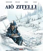 Aiò Zitelli -1- Récits de guerre 14-18