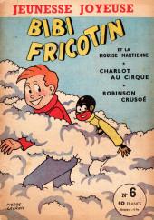 Bibi Fricotin (3e Série - Jeunesse Joyeuse) (1) -6- Bibi Fricotin et la mousse martienne