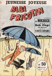 Bibi Fricotin (3e Série - Jeunesse Joyeuse) (1) -50- Bibi Fricotin au Mokarica