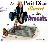 Illustré (Le petit ) (La Sirène / Soleil Productions / Elcy) - Le Petit Dico illustré des Avocats
