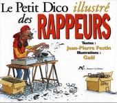 Les illustrés (La Sirène / Soleil Productions / Elcy) - Le Petit Dico illustré des rappeurs