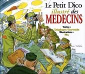 Illustré (Le petit ) (La Sirène / Soleil Productions / Elcy) - Le Petit Dico illustré des médecins