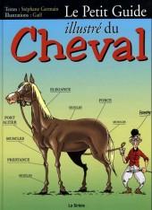 Illustré (Le petit ) (La Sirène / Soleil Productions / Elcy) - Le Petit Guide illustré du Cheval