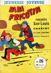 Bibi Fricotin (3e Série - Jeunesse Joyeuse) (1) -26- Bibi Fricotin rencontre Saint-Louis