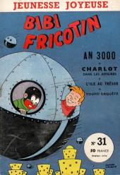Bibi Fricotin (3e Série - Jeunesse Joyeuse) (1) -31- An 3000