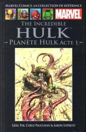 Marvel Comics - La collection (Hachette) -718- The Incredible Hulk - Planète Hulk acte 1