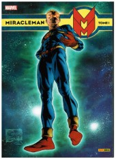 Miracleman (Panini) -1- Un rêve éthéré