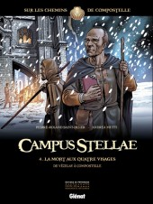 Campus Stellae, sur les chemins de Compostelle -4- La Mort aux quatre visages - De Vézelay à Compostelle