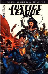 Justice League Saga -8- Forever evil : le règne du mal est arrivé !