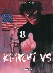 Ki-itchi VS -8- Volume 8