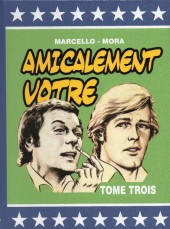 Amicalement Vôtre -3Pir- Tome 3