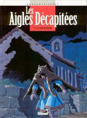 Les aigles décapitées -11- Le loup de Cuzion