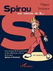 Spirou et Fantasio -2- (Divers) - Spirou aux sources du s...