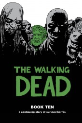 Walking Dead (The) (2003) -HC10- Book Ten