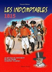 Indomptables 1815 (Les)