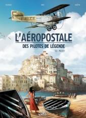 L'aéropostale - Des pilotes de légende -3- Vachet