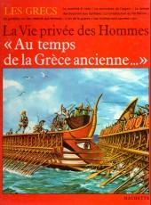 La vie privée des Hommes -5- Au temps de la Grèce ancienne