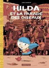 Hilda (Luke Pearson) -3a- Hilda et la parade des oiseaux
