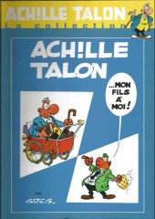 Achille Talon - La collection (Cobra) -4- Achille Talon... mon fils à moi !